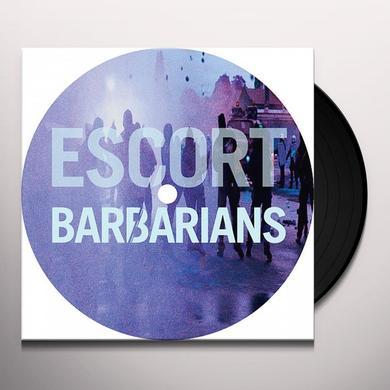 Escort BARBARIANS Vinyl Record
