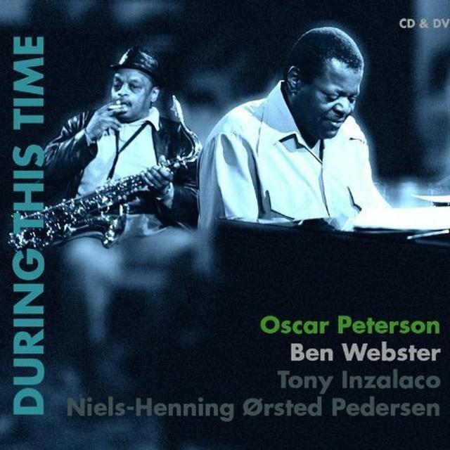 Oscar Peterson / Ben Webster DURING THIS TIME Vinyl Record