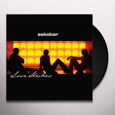 Eskobar LOVE STRIKES (SP SINGLE CLUB #1) Vinyl Record