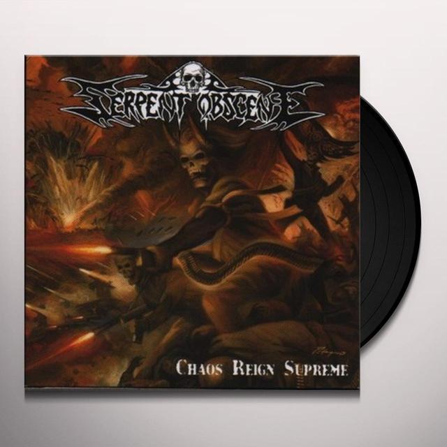 Serpent Obscene CHAOS REIGN SUPREME Vinyl Record