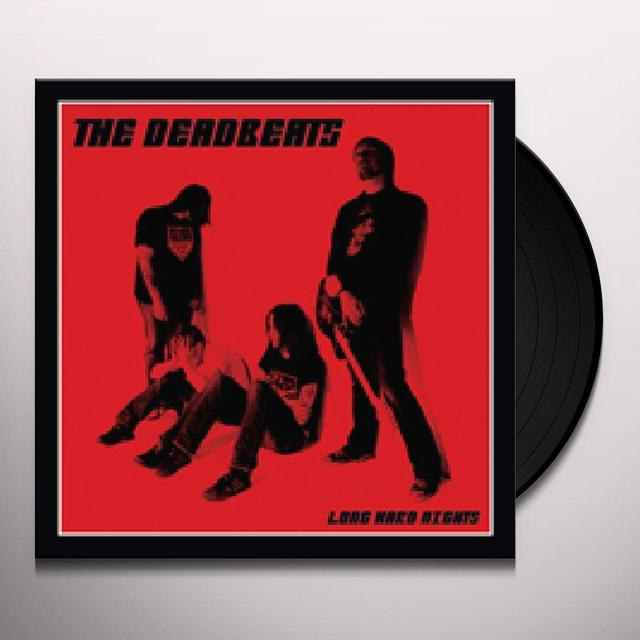 Deadbeats LONG HARD NIGHTS Vinyl Record