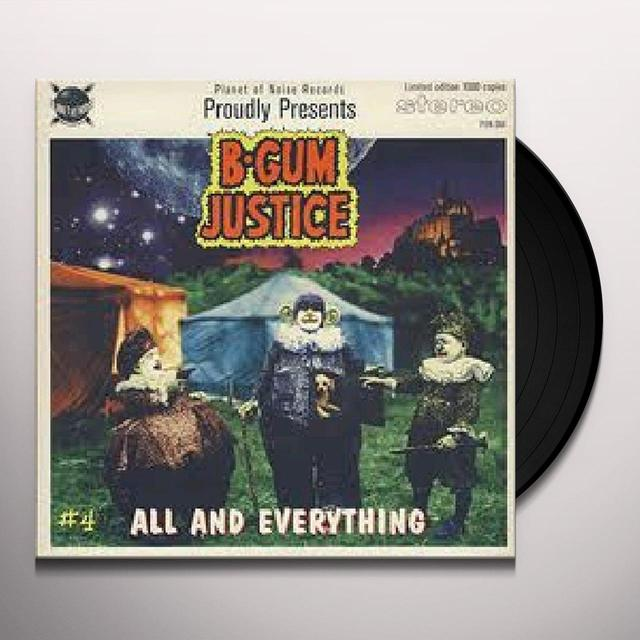 B-Gum Justice ALL & EVERYTHING / WOBBLE Vinyl Record