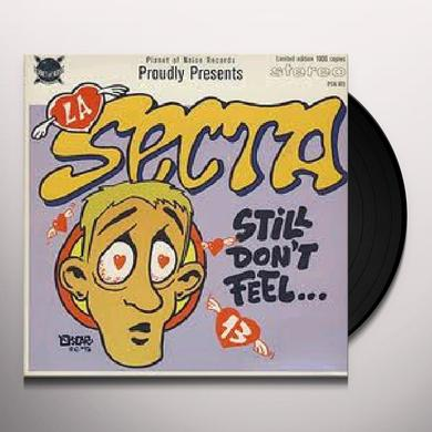 La Secta STILL DON'T FEEL / GET OUT Vinyl Record