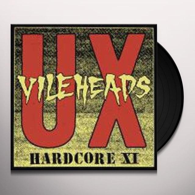 U.X. Vileheads HARDCORE 11 Vinyl Record