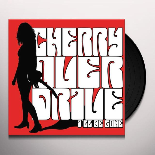 Cherry Overdrive I'LL BE GONE Vinyl Record