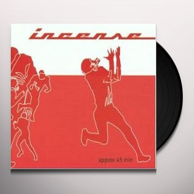 Incense APPROX 45 MIN (Vinyl)