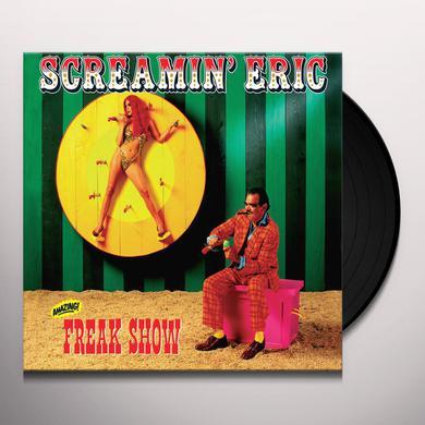 Screamin' Eric FREAK SHOW Vinyl Record