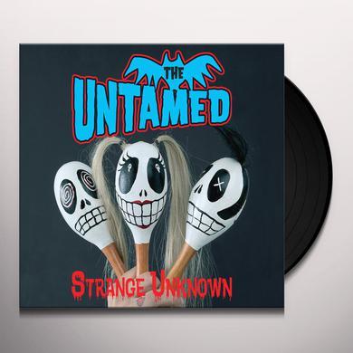 Untamed STRANGE UNKNOWN Vinyl Record