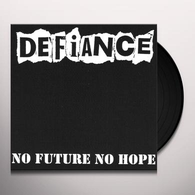 Defiance NO FUTURE NO HOPE Vinyl Record