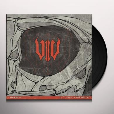Volume Iv LONG IN THE TOOTH Vinyl Record
