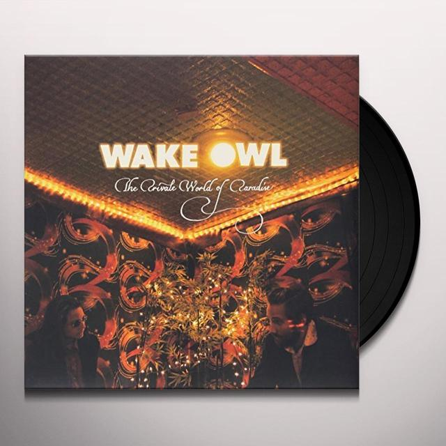 Wake Owl PRIVATE WORLD OF Vinyl Record