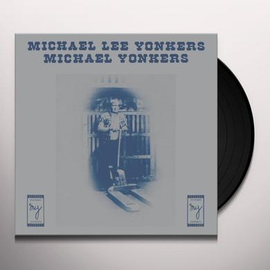 Michael Yonkers MICHAEL LEE YONKERS Vinyl Record