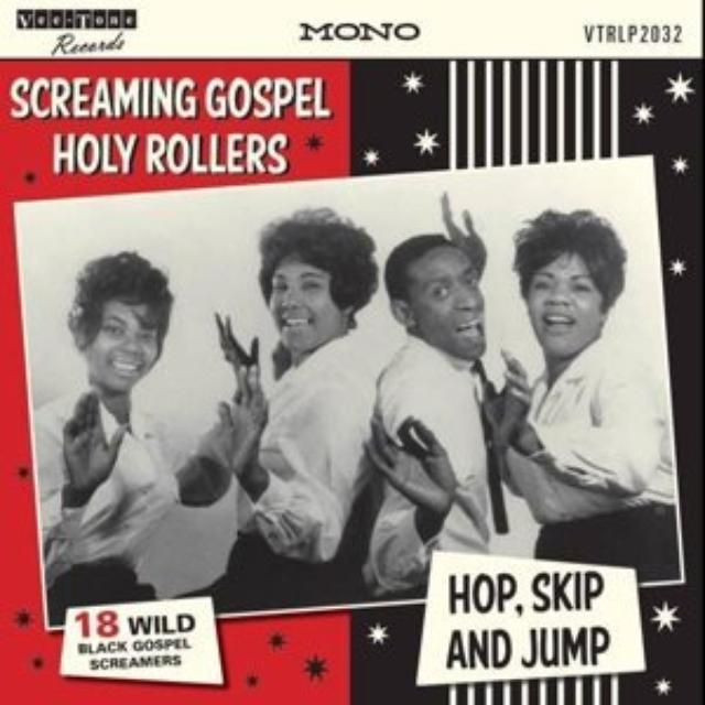 Screaming Gospel Holy Rollers Hop, Skip & Jump / V