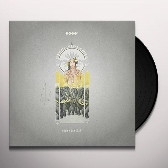 Funkwerkstatt SCANDALE LELOCALE FATALE Vinyl Record