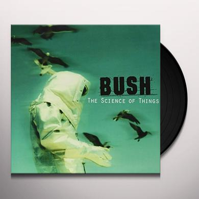 Bush SCIENCE OF THINGS Vinyl Record
