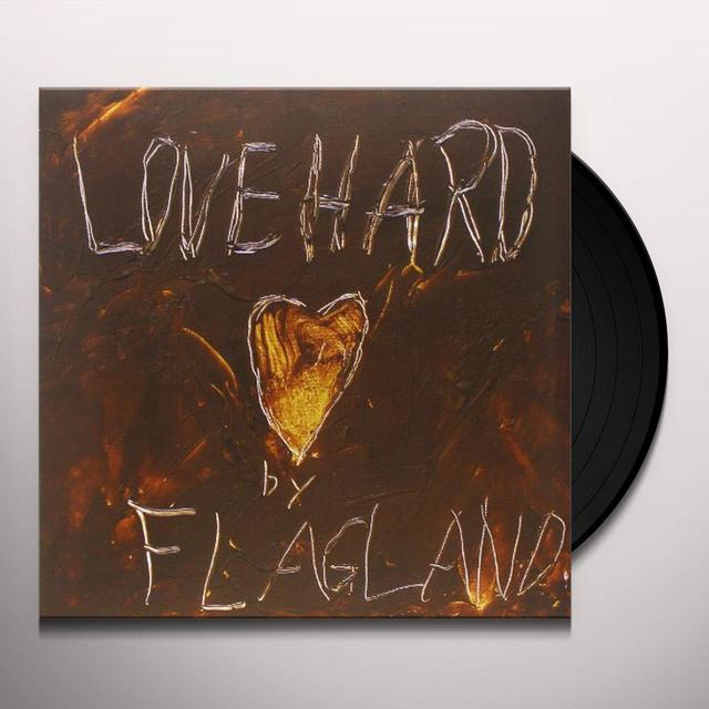 Flagland LOVE HARD Vinyl Record