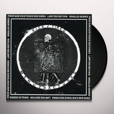 Sick Tired MANUFACTURED (Vinyl)