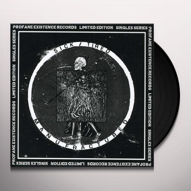 Sick Tired MANUFACTURED (Vinyl)