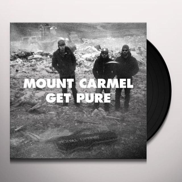 Mount Carmel GET PURE Vinyl Record