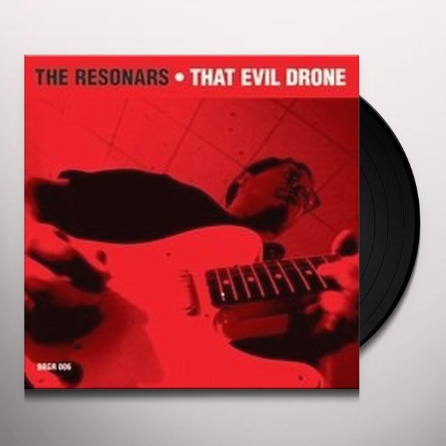 The Resonars THAT EVIL DRONE Vinyl Record