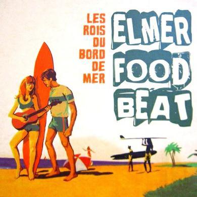 Elmer Food Beat LES ROIS DU BORD DE MER Vinyl Record