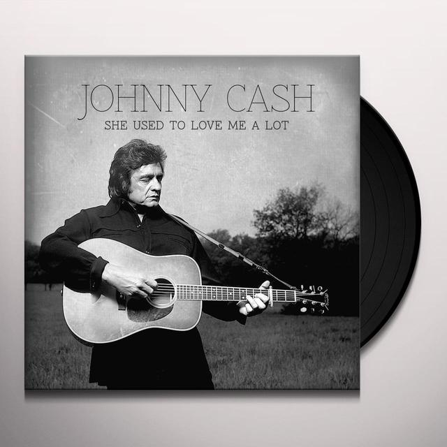 Johnny Cash SHE USED TO LOVE ME A LOT Vinyl Record