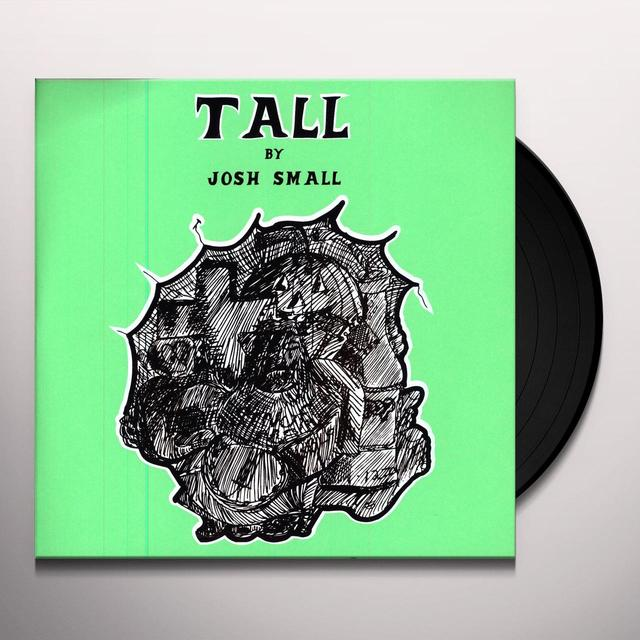 TALL BY JOSH SMALL Vinyl Record