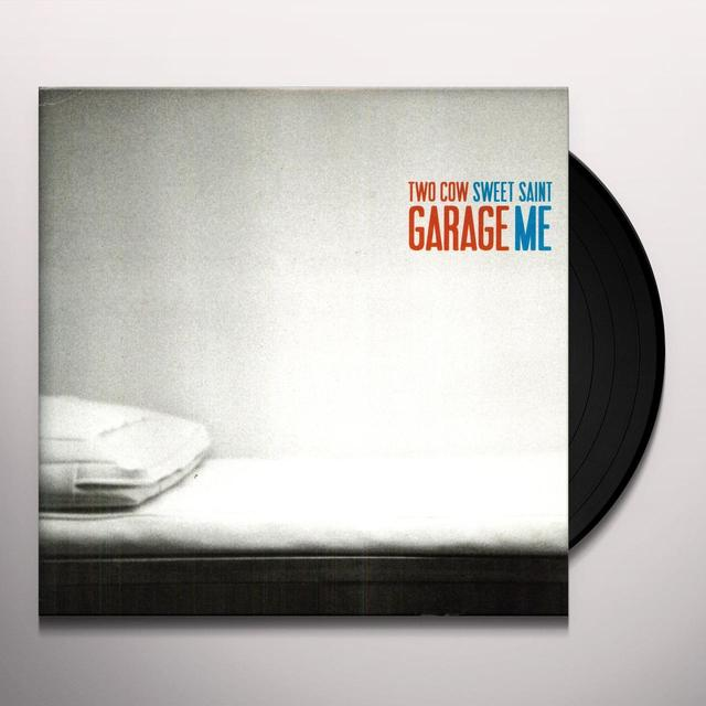 TWO COW GARAGE SWEET SAINT ME (Vinyl)