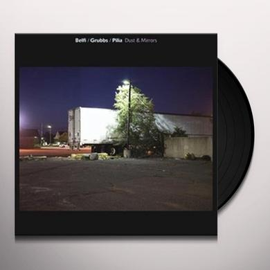 David Grubbs / Andrea Belfi / Stefano Pilia DUST & MIRRORS Vinyl Record