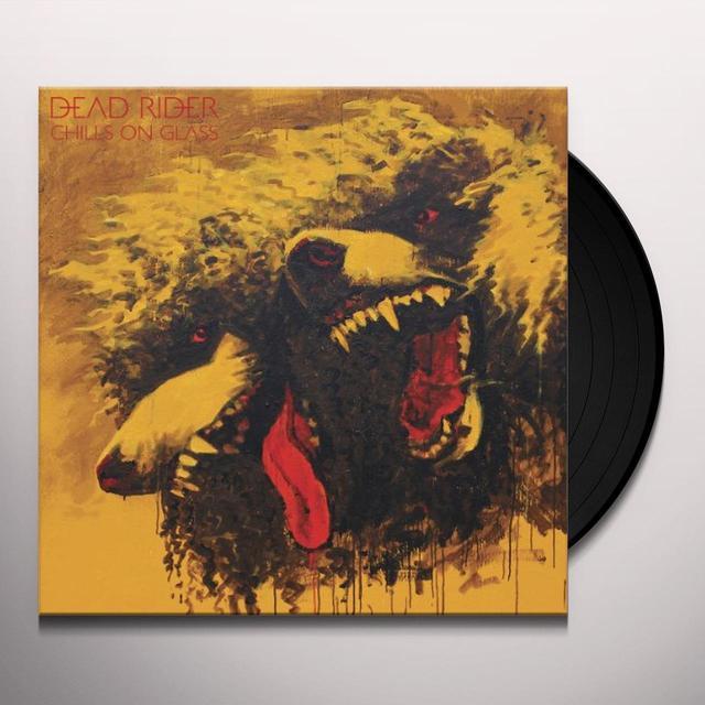 Dead Rider CHILLS ON GLASS Vinyl Record