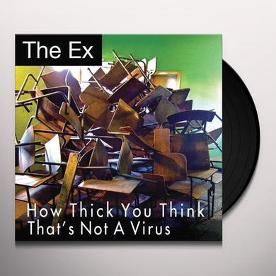 Ex HOW THICK YOU THINK / THAT'S NOT A VIRUS Vinyl Record