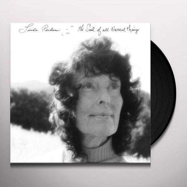 Linda Perhacs SOUL OF ALL NATURAL THINGS Vinyl Record