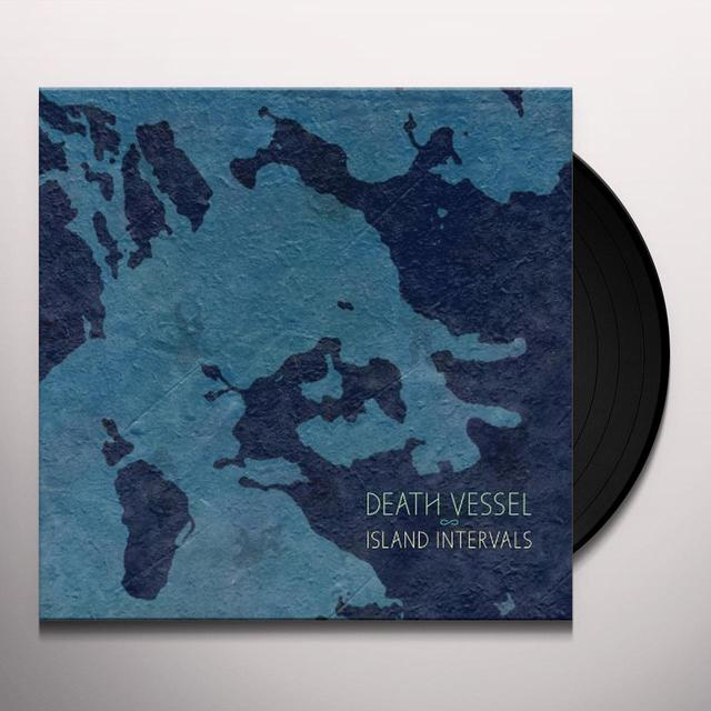 Death Vessel ISLAND INTERVALS Vinyl Record - Digital Download Included