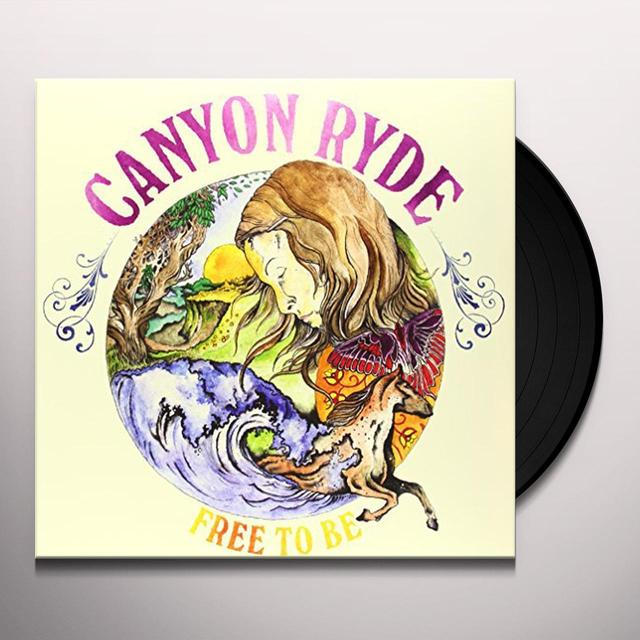 Canyon Ryde FREE TO BE Vinyl Record - UK Import