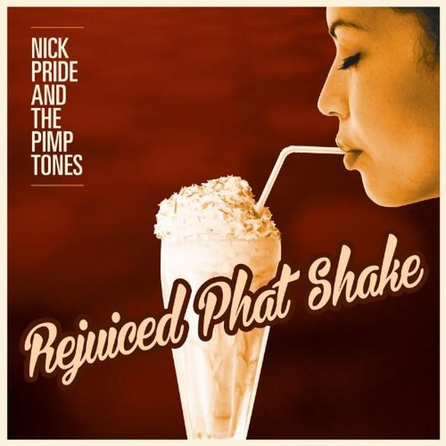 Nick Pride & The Pimptones REJUICED PHAT SHAKE Vinyl Record - UK Import