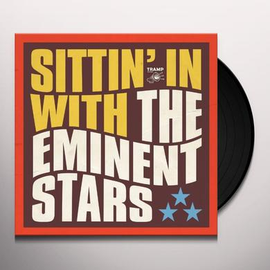 Eminent Stars SITTIN' IN Vinyl Record - UK Import