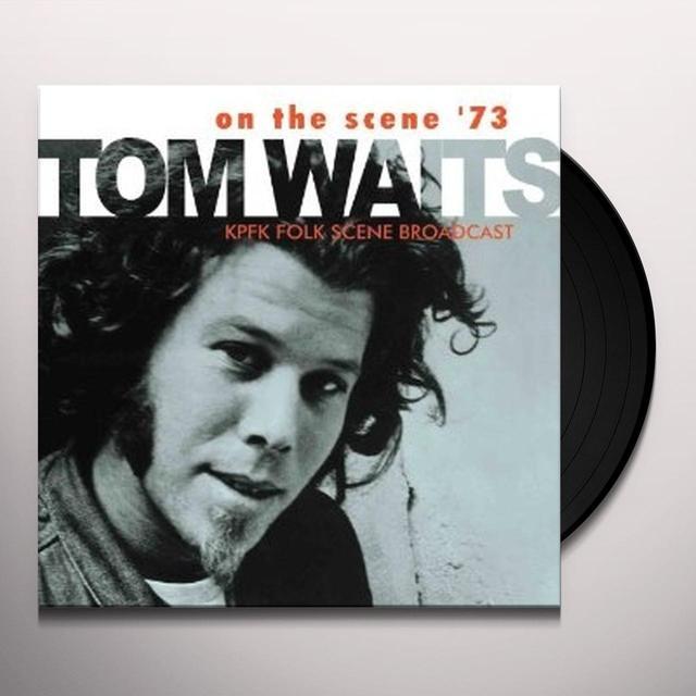 Tom Waits ON THE SCENE '73 Vinyl Record - UK Import