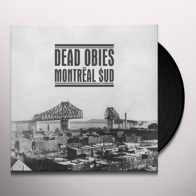 Dead Obies MONTREAL $UD Vinyl Record - Canada Import