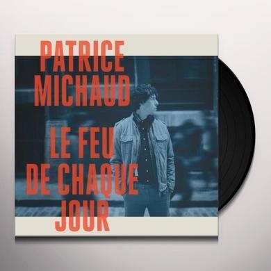 Patrice Michaud LE FEU DE CHAQUE JOUR Vinyl Record - Canada Import