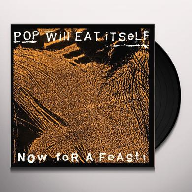 Pop Will Eat Itself NOW FOR A FEAST Vinyl Record