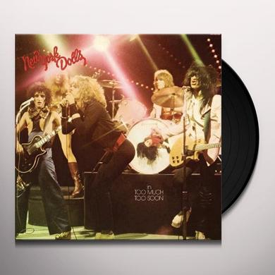 New York Dolls TOO MUCH TOO SOON Vinyl Record