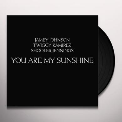 Jamey Johnson / Twiggy Ramirez / Shooter Jennings YOU ARE MY SUNSHINE Vinyl Record