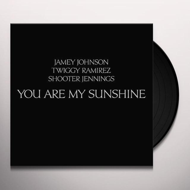 Jamey Johnson / Twiggy Ramirez / Shooter Jennings YOU ARE MY SUNSHINE Vinyl Record