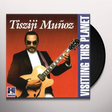 Tisziji Munoz VISITING THIS PLANET Vinyl Record