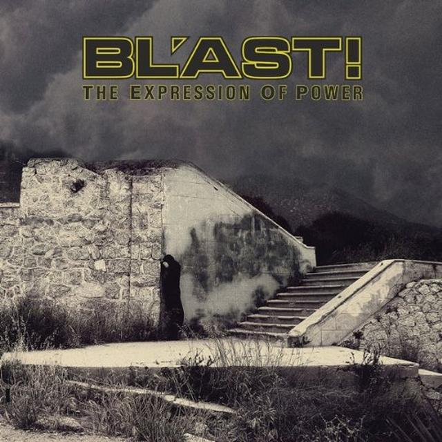 Bl'Ast EXPRESSION OF POWER Vinyl Record
