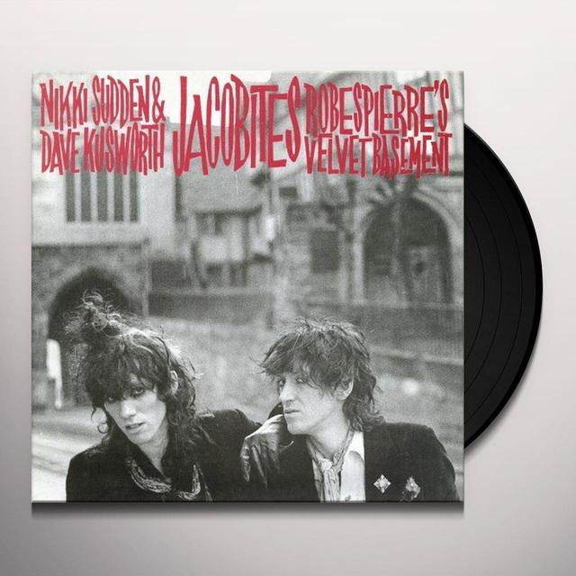 Jacobites ROBESPIERRE'S VELVET BASEMENT Vinyl Record