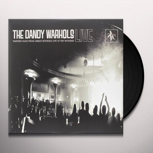 Dandy Warhols THIRTEEN TALES FROM URBAN BOHEMIA LIVE AT WONDER Vinyl Record