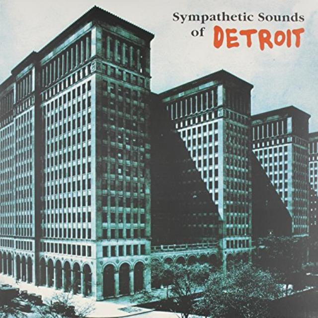 Sympathetic Sounds Of Detroit / Various