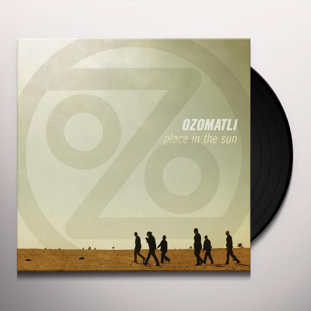 Ozomatli PLACE IN THE SUN Vinyl Record