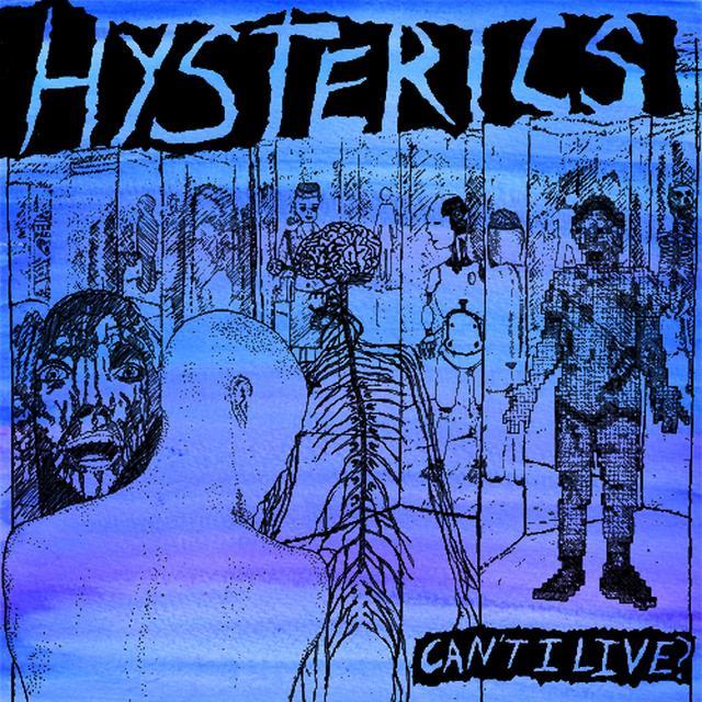 Hysterics CAN'T I LIVE Vinyl Record